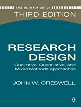 Research Design: Qualitative, Quantitative, and Mixed Methods Approaches, 3rd Edition [Paperback] [Jan 01, 2012] John W. Creswell