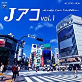 Jアコ vol.1~Acoustic Cover Compilation