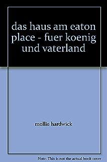 das haus am eaton place - fuer koenig und vaterland