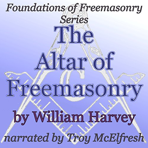 The Altar of Freemasonry audiobook cover art