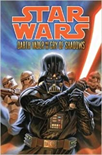 Star Wars: Darth Vader and the Cry of Shadows