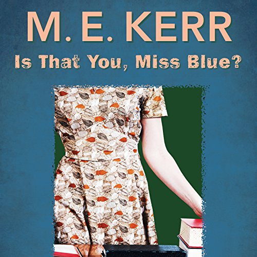 Is That You, Miss Blue?                   De :                                                                                                                                 M.E. Kerr                               Lu par :                                                                                                                                 Taylor Meskimen                      Durée : 4 h et 49 min     Pas de notations     Global 0,0