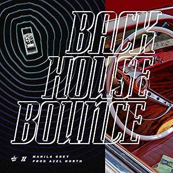 Backhouse Bounce