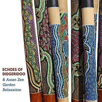 Echoes of Didgeridoo & Asian Zen Garden Relaxation
