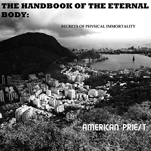 The Handbook of the Eternal Body audiobook cover art