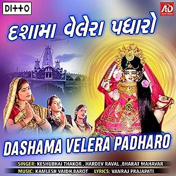 Dashama Velera Padharo