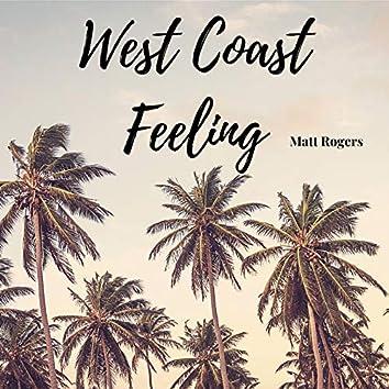 West Coast Feeling