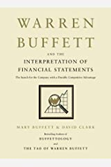 Warren Buffett and the Interpretation of Financial Statements: The Search for the Company with a Durable Competitive Advantage (English Edition) Format Kindle