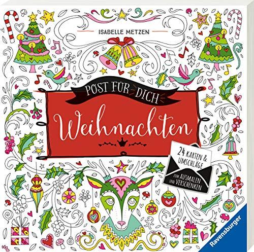 Post für dich! Weihnachten: 24 Karten & Umschläge zum Ausmalen und Verschenken
