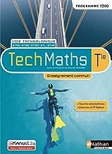 TechMaths - Term - Voie technologique - Enseignement commun
