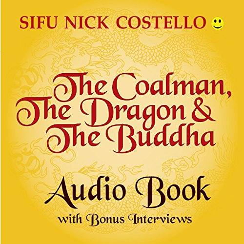 The Coalman, the Dragon and the Buddha audiobook cover art