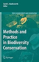 Methods and Practice in Biodiversity Conservation (Topics in Biodiversity and Conservation)