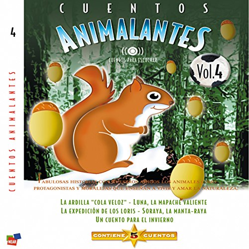 Cuentos Animalantes, Vol. 4 [Animal Tales, Volume 4] audiobook cover art
