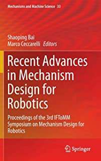 Recent Advances in Mechanism Design for Robotics: Proceedings of the 3rd IFToMM Symposium on Mechanism Design for Robotics