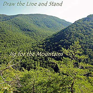 Jig for the Mountains