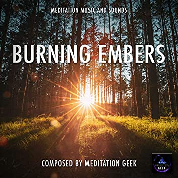 Burning Embers, Meditation Music, Sleep Sounds, Spa, Yoga
