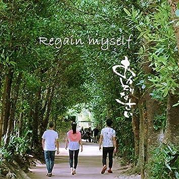 Regain myself ~okaerinasai~ (feat. Bonnji Asato & Aoi Taira)