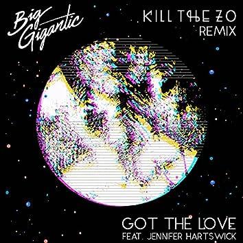 Got The Love (feat. Jennifer Hartswick) (Kill The Zo Remix)