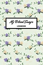 Blood Sugar Logbook - Flower design for women - Up to a year of recording - Small portapble size of 6x9 inches