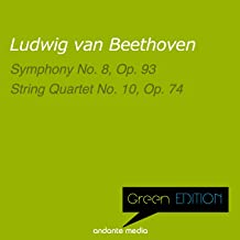 Green Edition - Beethoven: Symphony No. 8, Op. 93 & String Quartet No. 10, Op. 74