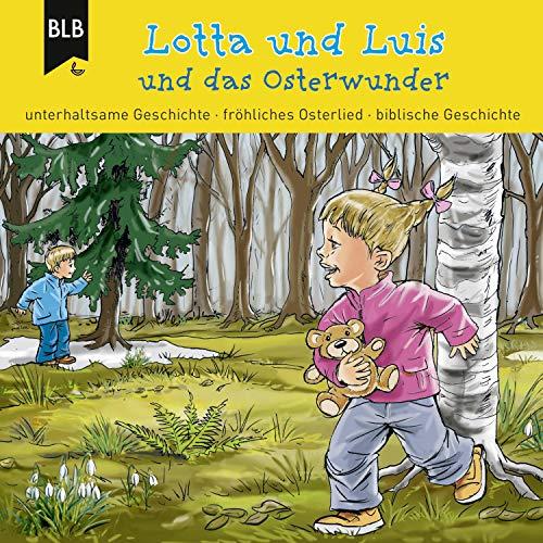 Lotta und Luis und das Osterwunder Titelbild
