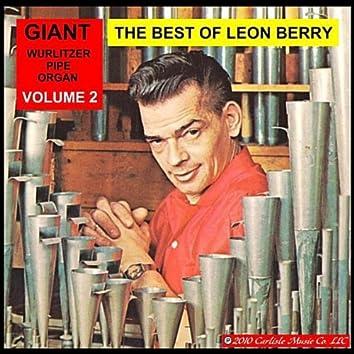 Leon Berry Giant Wurlitzer Pipe Organ, Best of Vol. 2
