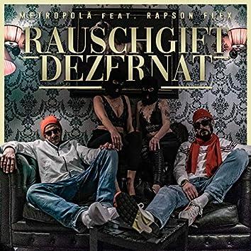 Rauschgiftdezernat (feat. Rapson Flex)