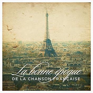 La bonne époque de la chanson française