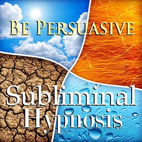Be Persuasive with Subliminal Affirmations cover art