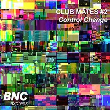 Club Mates part 2