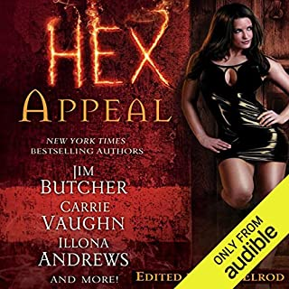 Hex Appeal                   By:                                                                                                                                 Jim Butcher,                                                                                        Carrie Vaughn,                                                                                        Ilona Andrews,                   and others                          Narrated by:                                                                                                                                 Jennifer Van Dyck,                                                                                        Marc Vietor,                                                                                        Gayle Hendrix,                   and others                 Length: 13 hrs and 8 mins     538 ratings     Overall 3.8