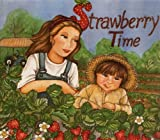 Strawberry Time: Official Strawberry Picking Coloring Book