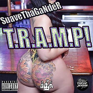 T.R.A.M.P!