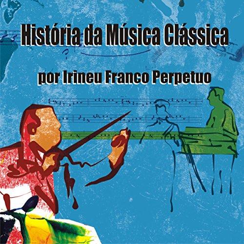 História da Música Clássica audiobook cover art