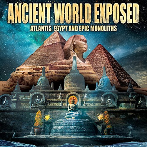 Ancient World Exposed audiobook cover art