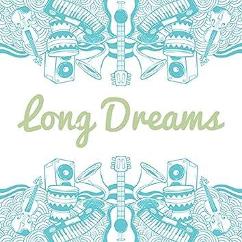 Long Dreams