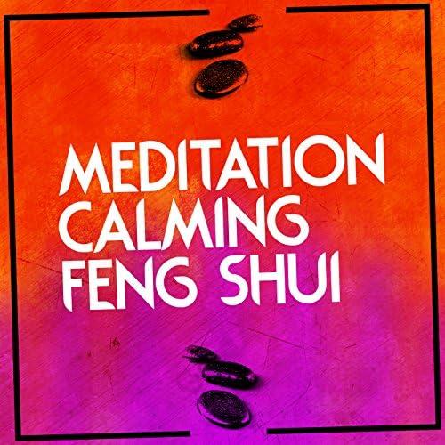 Feng Shui, Calm Meditation & Deep Meditation