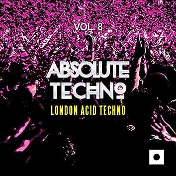 Absolute Techno, Vol. 8 (London Acid Techno)