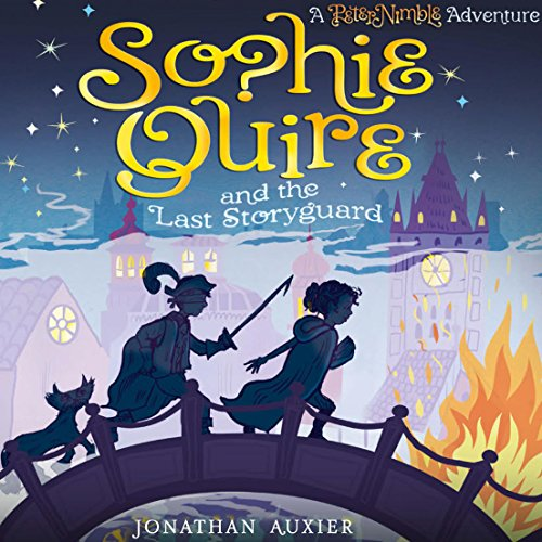 Sophie Quire and the Last Storyguard audiobook cover art
