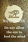 TPCK Do not Allow The Eye to Fool The Mind - Hochglanz