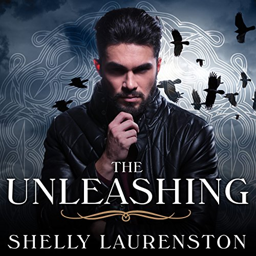 The Unleashing: Call of Crows, Book 1
