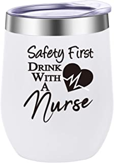 Pufuny Safety First Drink With A Nurse Novelty Wine Glass,Nurse Gifts For Women,Funny Birthday Gifts For Nurses,Women,RN Nursing Gifts,CoWorker Gift,Nursing Students,Christmas Gifts 12 oz White