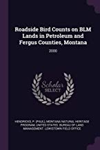 Roadside Bird Counts on Blm Lands in Petroleum and Fergus Counties, Montana: 2000
