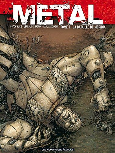 Metal T1 : La Bataille de Méridia: La bataille de Meridia
