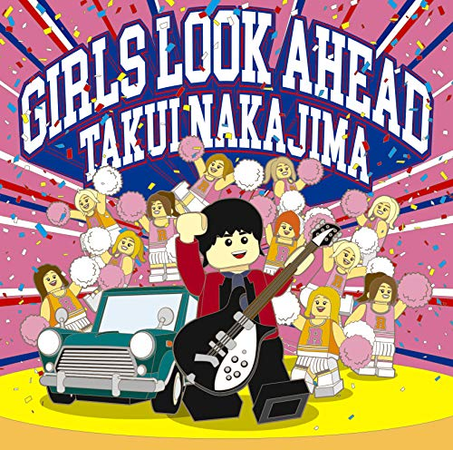 [Album]GIRLS LOOK AHEAD – 中島卓偉[FLAC + MP3]