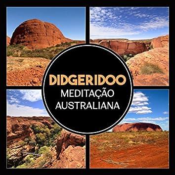 Didgeridoo: Meditação Australiana (Relaxamento e Cura de Som Vibracional, Música Aborígene)