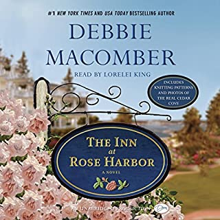 The Inn at Rose Harbor     A Novel              By:                                                                                                                                 Debbie Macomber                               Narrated by:                                                                                                                                 Lorelei King                      Length: 9 hrs and 34 mins     1,104 ratings     Overall 4.2