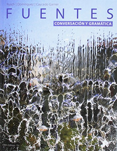 Bundle: Fuentes: Conversacion y gramática, 5th + Fuentes: Lectura y redaccion, Student Text, 5th + iLrn Heinle Learning Center Printed Access Card