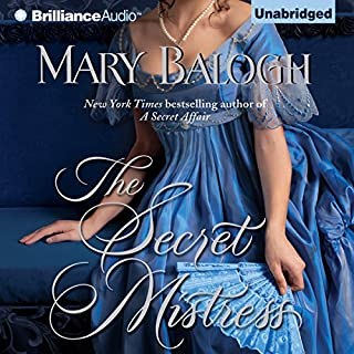 The Secret Mistress     Mistress Series, Book 3              By:                                                                                                                                 Mary Balogh                               Narrated by:                                                                                                                                 Anne Flosnik                      Length: 10 hrs and 16 mins     394 ratings     Overall 3.9
