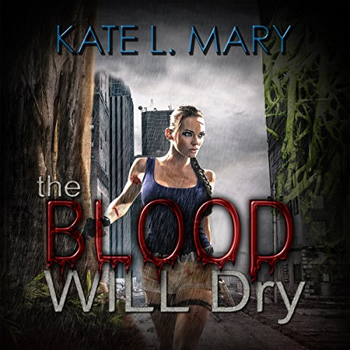 The Blood Will Dry audiobook cover art